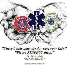 And our hands.. Tired, cold, achy, underpaid and over stressed will answer that call. Time after time, day after day! You will count on us, ridicule us and demand we take care of your problems but you will never take the time to say thank you. So I say thank you! Thank you fellow Dispatchers, Officers, Fire, EMS, and rescue.