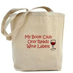 My Book Club Only Reads Wine Labels 100% cotton canvas tote bag. Loves it!