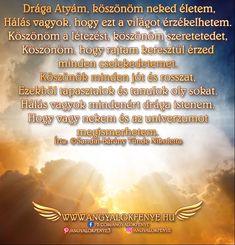 Angyali vers-üzenet / hála ima: Drága Atyám, köszönöm neked életem - Angyalok fénye Dragon, Angel, Messages, Movies, Movie Posters, 2016 Movies, Film Poster, Angels, Films
