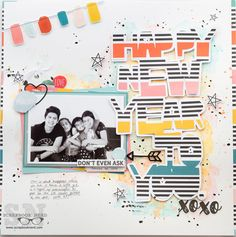 Scrapbook Layout created for Scrapbook Nerd - HAPPY NEW YEAR TO YOU. - Hello there! Scrapbooking is a way of safe-keeping mome...