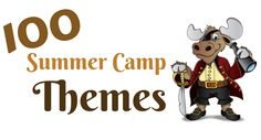 This is the ultimate list of summer camp themes. You might want to bookmark this page.