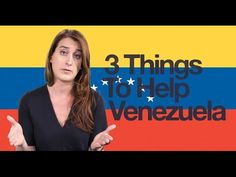 3 Ways to Help Venezuela - YouTube