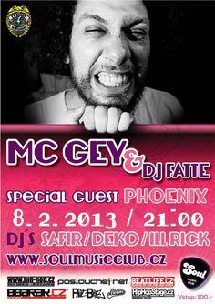 MC Gey & DJ Fatte (8.2.2013) - Soul Music Club, Jihlava
