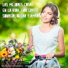 Sonreír, besar y amar, son las mejores cosas en la vida. #Frases  #LOVE