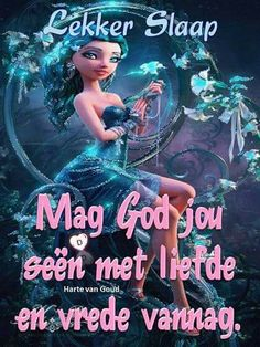 Slaap Afrikaanse Quotes, Goeie Nag, Good Night Wishes, Sleep Tight, Mornings, Beautiful Pictures, Sayings, Cards, Good Night Blessings