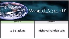 to be lacking - nicht vorhanden sein German Vocabulary Builder Word Of The Day #240 ! Full audio practice at World Vocab™! https://video.buffer.com/v/583e3ac16345e5d3639a3532
