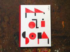 *MAISON*, Julien Magnani, éditions magnani 2014 / Représentations d'habitats. La maison idéale. L'auto-construction.