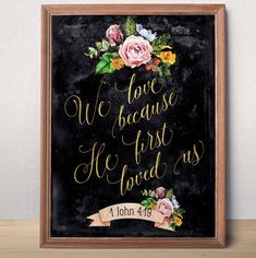 Christian Wedding sign We love because He first loved us 1 John 4:19 Wedding Gift For Couple Bible verse printable Scripture art print
