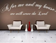 As For Me And My House We Will Serve The Lord Vinyl Wall Decal - Inspirational Wall Signs