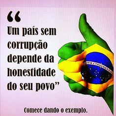 Brasil-Corrupção-2013-Frase-Um país sem corrupção depende da honestidade do... (2)