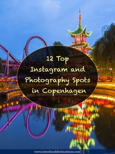 12 Top Instagram and Photography Spots in Copenhagen
