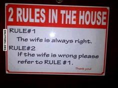 awesome 2 Rules In The House - funny rules Wife Memes, Wife Humor, Wife Quotes, Marriage Life, Happy Marriage, Funny Images, Funny Photos, Funniest Pictures, Humorous Pictures