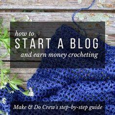 How To Start a Crochet Blog