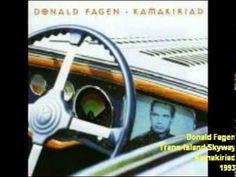 Donald Fagen -Trans-Island Skyway - YouTube