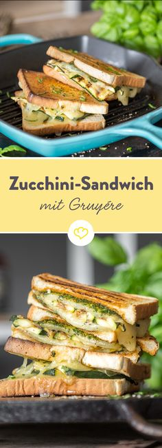 Getoastet ist gut, gegrillt ist besser: Zucchini-Sandwich mit Gruyère. Ob auf dem Grill oder aus der Grillpfanne wenn Basilikumcreme, gegrillte Zucchini und würzig-nussiger Gruyère zwischen zwei Toastscheiben dahinschmelzen kann keiner widerstehen!