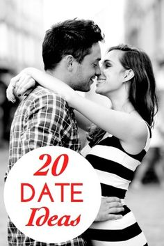 just in time for Valentine's! -- 20 Date Night Ideas: Expert Suggestions for Planning a Date
