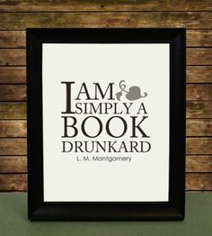 """I need this!  Best of all, it's a quote by Lucy Maud Montgomery, writer of the """"Anne of Green Gables"""" books!"""