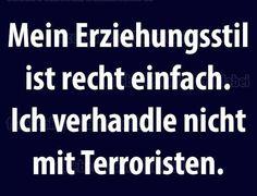 #ich verhandle nicht mit terroristen