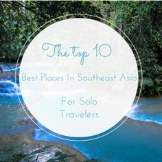 best places for solo travel in Southeast asia