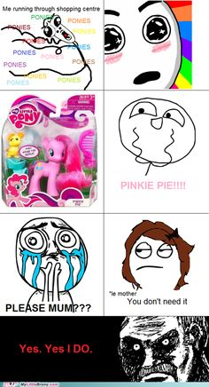 there is always a need for ponies
