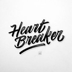 Heart Breaker by @semarangcoret --/- Daily typography love on typostrate.com and on instagram @typostrate --\- #typostrate.com #heartbreaker #typography #lettering #bestdesign