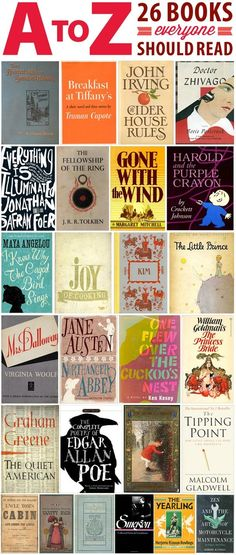 A to Z: 26 Books Everyone Should Read Avid readers devour books of all sorts. But there are some hallmarks of classic and contempory published works that are a must for readers of every appetite level. These books may not be your favor. Books And Tea, I Love Books, Good Books, Books To Read, Big Books, Children's Books, Up Book, Book Nerd, Reading Lists