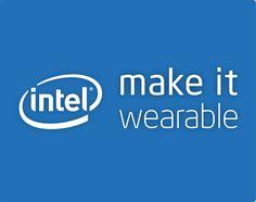 Make it Wearable   Intel   The Wearable Revolution
