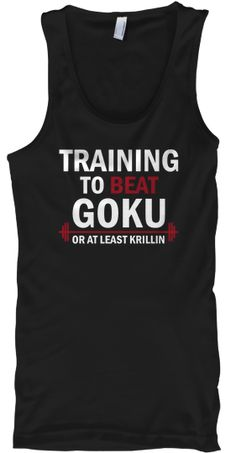 Training to beat Goku LIMITED EDITION | Teespring