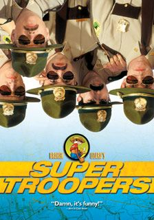 Super Troopers - Rotten Tomatoes