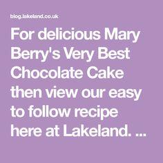 Mary Berry's Very Best Chocolate Cake Recipe Mary Berry Fruit Cake, Mary Berry Chocolate Cake, Amazing Chocolate Cake Recipe, Best Chocolate Cake, Delicious Chocolate, Chocolate Recipes, Chocolate Coffee, Banana Recipes, Lemon Recipes