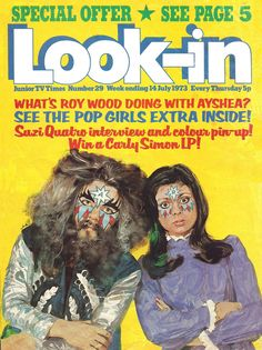 Look-In Magazine, July (Roy Wood, Ayshea) Cool Magazine, Magazine Covers, Sweet Memories, Childhood Memories, 70s Glam Rock, Roy Wood, Carly Simon, Glam And Glitter, Old Comics