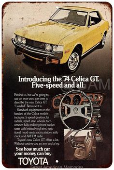 1974 Toyota Celica GT Vintage Look Reproduction 8x12 Metal Sign 8122090