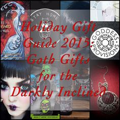 The Spooky Vegan: Holiday Gift Guide 2015: Goth Gifts for the Darkly Inclined