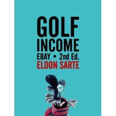 GolfIncome: eBay (Kindle Edition) http://www.amazon.com/dp/B006M61EAQ/?tag=gamzon0d9-20 B006M61EAQ