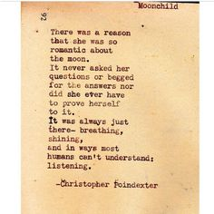 The Universe and Her and I by Christopherspoetry~ There was a reason that she was so romantic about the moon...