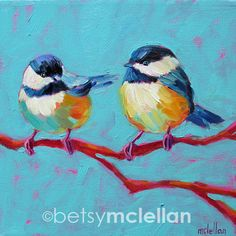 Chickadees, 10 x 10 x .75, oil, 2012 • w w w . b e t s y m c le l l a n . c o m • This is an original oil painting by Maine artist, Betsy McLellan. It was inspired by Maine life, nature, quaint harbors and seaside cottages. Colors are bright and bold, making it a great focal point in any room. It is painted on a gallery-wrapped canvas and signed by the artist. The sides are painted to compliment the art for instant hanging, or custom frame as desired. • Please inquire about internationa...