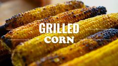 How to Make Grilled Corn on the Corb Sweet Corn, Grilling, Vegetables, Nature, How To Make, Food, Candy Corn, Naturaleza, Vegetable Recipes