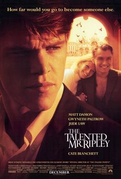 The Talented Mr. Ripley (1999) dir. by Anthony Minghella. In late 1950s New…