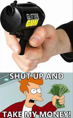 shut up and take my money (6)
