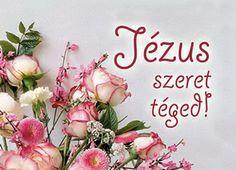 Jézus szeret téged! www.garainyh.hu