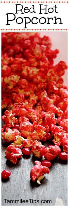 Cinnamon Red Hot Popcorn Recipe perfect for Valentines Day! Date night, movie night, a spicy sweet snack, DIY Christmas gift and so much more! Popcorn Mix, Gourmet Popcorn, Flavored Popcorn, Popcorn Recipes, Candy Recipes, Snack Recipes, Cooking Recipes, Popcorn Snacks, Popcorn Balls