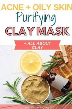 DIY Clay Mask for Purifying Acne and Oily Skin - The benefits of clay for skin, bentonite, green clay, french clay, Moroccan clay. Learn all about t - Acne Face Mask, Clay Face Mask, Clay Masks, Charcoal Benefits, Face Mask Ingredients, Congested Skin, Skin Care Remedies, Acne Remedies, Green Clay
