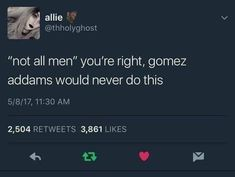 Seriously, Gomez Addams should be everybody's standard. Get yourself a Gomez Funny Quotes, Funny Memes, Jokes, Hilarious, Bad Memes, Really Funny, The Funny, Gomez And Morticia, Shows