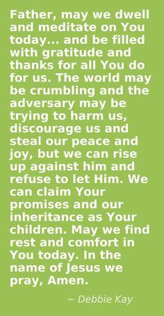 prayer for an attitude of gratitude.  prayer for rest and comfort.