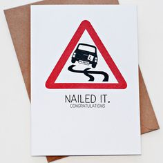 Items similar to Nailed It - Driving Test Congratulations Card on Etsy Funny Greetings, Funny Greeting Cards, Funny Cards, Congratulations Card Exam, Passed Driving Test, Passing Quotes, Dad Birthday Card, Test Card, Learning To Drive