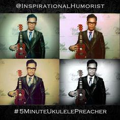 Vinci Glodove Inspirational Humorist Ukulele Ambassador #5MinuteUkulelePreacher