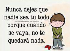 Nunca dejes que ...