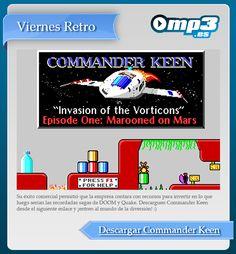 Viernes Retro: Commander Keen - Desarrollado por id Software a principios de los noventa. Marooned on Mars fue el primer capítulo de la trilogía de Commander Keen. Su éxito comercial marcó el camino para que la empresa creara DOOM y Quake. Descarguen Commander Keen desde el siguiente enlace y ¡entren al mundo de la diversión! :) http://descargar.mp3.es/lv/group/view/kl228851/Commander_Keen.htm?utm_source=pinterest_medium=socialmedia_campaign=socialmedia