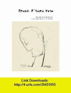 Frank OHara Now New Essays on the New York Poet (9781846312335) Robert Hampson, Will Montgomery , ISBN-10: 1846312337  , ISBN-13: 978-1846312335 ,  , tutorials , pdf , ebook , torrent , downloads , rapidshare , filesonic , hotfile , megaupload , fileserve