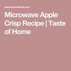 Microwave Apple Crisp Recipe | Taste of Home